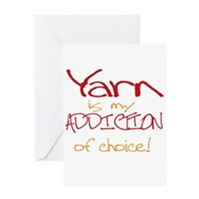 Yarn is my addiction of choic Greeting Card