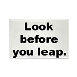 Look before you leap Rectangle Magnet (100 pack)