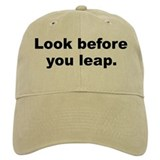 Cute Look before you leap Baseball Cap