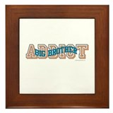 BIG BROTHER ADDICT Framed Tile