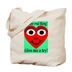 Real Thing Tote Bag