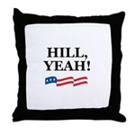 HILL, YEAH! Throw Pillow