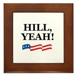 HILL, YEAH! Framed Tile