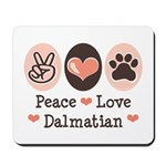 Peace Love Dalmatian Mousepad