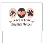 Peace Love English Setter Yard Sign