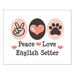 Peace Love English Setter Small Poster