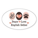 Peace Love English Setter Oval Sticker