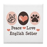Peace Love English Setter Tile Coaster