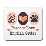 Peace Love English Setter Mousepad