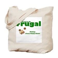 Cute Frugality Tote Bag
