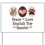 Peace Love Toy Spaniel Yard Sign