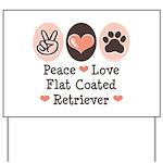 Peace Love Flatcoat Yard Sign