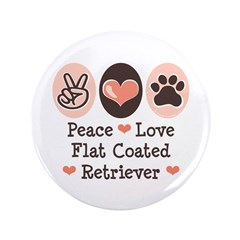 "Peace Love Flatcoat 3.5"" Button (100 pack)"