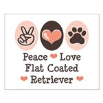 Peace Love Flatcoat Small Poster
