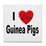 I Love Guinea Pigs Tile Coaster