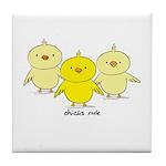Chicks Rule Tile Coaster