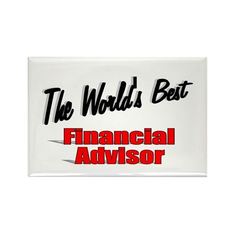 """The World's Best Financial Advisor"" Rectangle Mag"