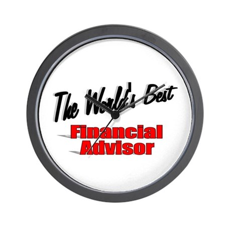 """The World's Best Financial Advisor"" Wall Clock"