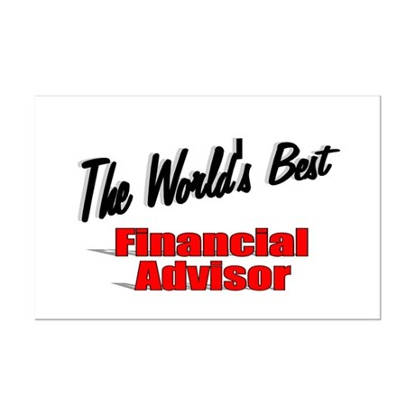 """The World's Best Financial Advisor"" Mini Poster P"