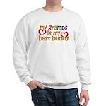 Gramps is My Best Buddy Sweatshirt