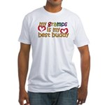 Gramps is My Best Buddy Fitted T-Shirt