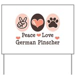 Peace Love German Pinscher Yard Sign