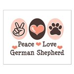 Peace Love German Shepherd Small Poster