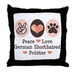 Peace Love G Shorthaired Pointer Throw Pillow
