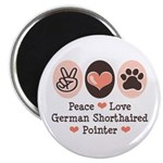 Peace Love G Shorthaired Pointer Magnet