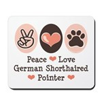 Peace Love G Shorthaired Pointer Mousepad