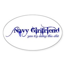 You Try (Navy Girlfriend) Oval Decal