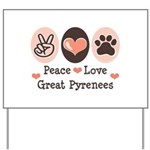 Peace Love Great Pyrenees Yard Sign