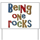 Being One Year Old Rocks Yard Sign