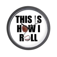 This Is How I Roll Baseball Wall Clock