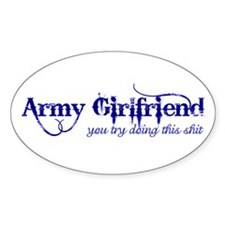 You Try (Army Girlfriend) Oval Decal