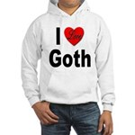 I Love Goth Hooded Sweatshirt