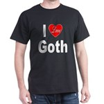 I Love Goth (Front) Dark T-Shirt