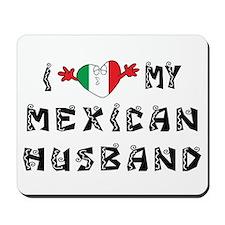 I Love My Mexican Husband Mousepad