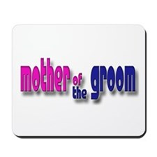 Mother of the Groom Casual #1 Mousepad