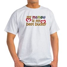 Mamaw is My Best Buddy T-Shirt