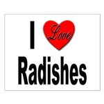 I Love Radishes Small Poster