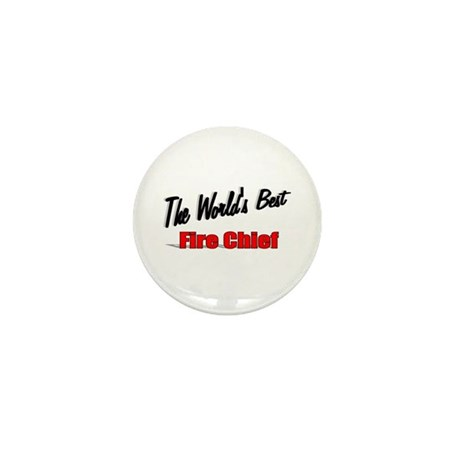 """The World's Best Fire Chief"" Mini Button (100 pac"
