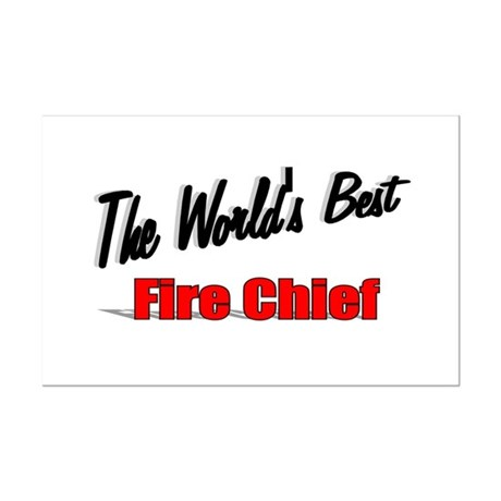 """The World's Best Fire Chief"" Mini Poster Print"