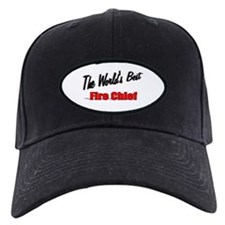 """The World's Best Fire Chief"" Baseball Hat"