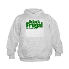 My Dad is Frugal Hoodie