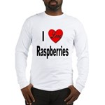 I Love Raspberries (Front) Long Sleeve T-Shirt