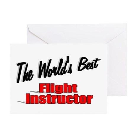 """The World's Best Flight Instructor"" Greeting Card"