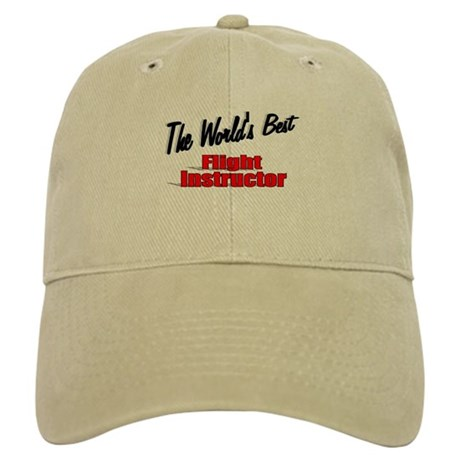 """The World's Best Flight Instructor"" Cap"