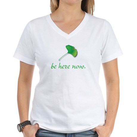 Be Here Now. Ginkgo leaf Women's V-Neck T-Shirt