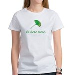 Be Here Now. Ginkgo leaf Women's T-Shirt